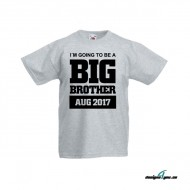 I´M GOING TO BE A BIG BROTHER